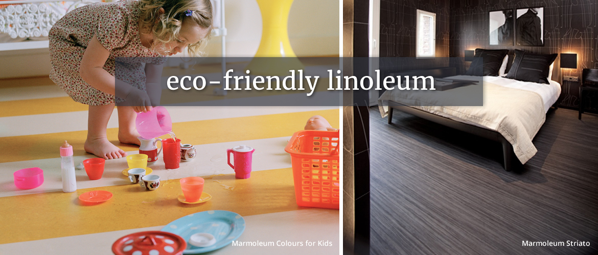 Eco Friendly Linoleum